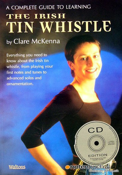 A Complete Guide To Irish Tin Whistle CD Edition