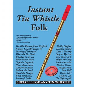 Instant Tin Whistle – Folk (Book Only)